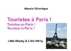 Véronique Abuela, Abuela Véronique - Touristes à Paris ! - Little Blacky & Little Whity