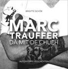Brigitte Schöb, Brigitte Schöb - Marc Trauffer - Dä mit de Chüeh