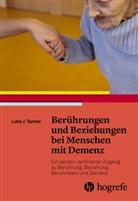 Luke J Tanner, Luke J. Tanner - Berührungen und Beziehungen bei Menschen mit Demenz