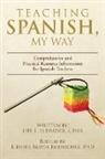 Dee L. Eldredge - Teaching Spanish, My Way