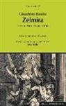 Reto Müller - Gioachino Rossini: Zelmira