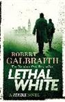Anonymous, Robert Galbraith - Lethal White