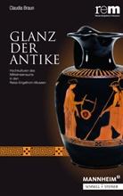 Claudia Braun, Lind, Christoph Lind, Alfrie Wieczorek, Alfried Wieczorek, Hermann Wiegand - Glanz der Antike