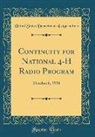 United States Department Of Agriculture - Continuity for National 4-H Radio Program: October 6, 1934 (Classic Reprint)