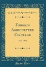 U. S. Foreign Agricultural Service - Foreign Agriculture Circular: June 1962 (Classic Reprint)