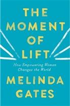 Melinda Gates, Gates Melinda - The Moment of Lift