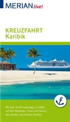 Birgit Müller-Wöbcke, Manfred Wöbcke - MERIAN live! Reiseführer Kreuzfahrt Karibik