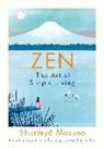 Shumyo Masuno, Shunmyo Masuno, Harry and Zanna Goldhawk - Zen