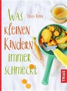 Dunja Rieber - Was kleinen Kindern immer schmeckt