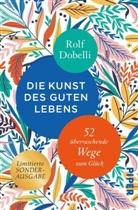 Rolf Dobelli, El Bocho, El Bocho - Die Kunst des guten Lebens, Sonderausgabe