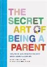 Bridget Payne, Bridget Watson Payne - Secret Art of Being a Parent