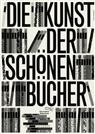Plakat: Die Kunst der schönen Bücher