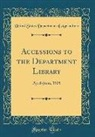 United States Department Of Agriculture - Accessions to the Department Library