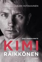 Kari Hotakainen - Der unbekannte Kimi Räikkönen