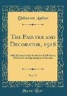 Unknown Author - The Painter and Decorator, 1918, Vol. 27