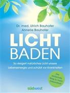 Annelie Bauhofer, Ulrich Bauhofer, Ulrich (Dr. med. Bauhofer - Lichtbaden