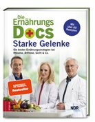 Anne Fleck, Anne (Dr. med. Fleck, Dr. med. Anne Fleck, Dr. med. Jörn Klasen, Jörn Klasen, Jörn (Dr. med. Klasen... - Die Ernährungs-Docs - Starke Gelenke
