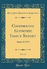 United States Department Of Agriculture - Cooperative Economic Insect Report, Vol. 24