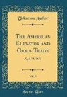 Unknown Author - The American Elevator and Grain Trade, Vol. 9
