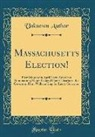 Unknown Author - Massachusetts Election!