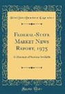 United States Department Of Agriculture - Federal-State Market News Report, 1975