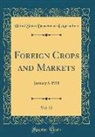 United States Department Of Agriculture - Foreign Crops and Markets, Vol. 22
