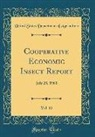 United States Department Of Agriculture - Cooperative Economic Insect Report, Vol. 11