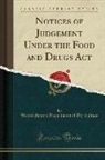 United States Department Of Agriculture - Notices of Judgement Under the Food and Drugs Act (Classic Reprint)