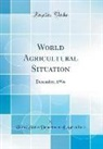 United States Department Of Agriculture - World Agricultural Situation