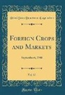 United States Department Of Agriculture - Foreign Crops and Markets, Vol. 57