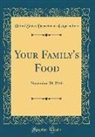 United States Department Of Agriculture - Your Family's Food: November 20, 1946 (Classic Reprint)