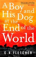 C A Fletcher, C. A. Fletcher, C.A. Fletcher - A Boy and his Dog at the End of the World