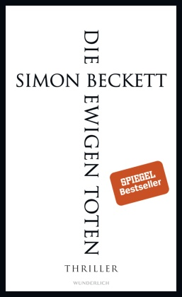 Simon Beckett - Die ewigen Toten - Thriller