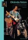 Hans Claesson - Okända foton - Ung dykare med kamera & The Jimi Hendrix Experience