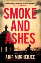 Abir Mukherjee - Smoke and Ashes