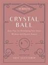 Skye Alexander - 10-Minute Crystal Ball