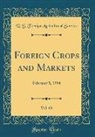 U. S. Foreign Agricultural Service - Foreign Crops and Markets, Vol. 68