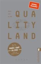 KLING, Marc-Uwe Kling - QualityLand