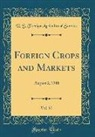 U. S. Foreign Agricultural Service - Foreign Crops and Markets, Vol. 57
