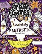 Liz Pichon - Tom Gates is Absolutely Fantastic (at Some Things)