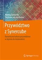 Christiane von der Heiden, Christiane von der Heiden, Anatol Zankovsky, Anatoly Zankovsky - Przywództwo z Synercube