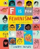 Ladybird, Carolyn Suzuki, Carolyn Suzuki - F is for Feminism: An Alphabet Book of Empowerment
