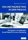 Benedikt Friedrich, neuDENKEN Media - Online Marketing in der Praxis
