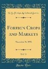 U. S. Foreign Agricultural Service - Foreign Crops and Markets, Vol. 73