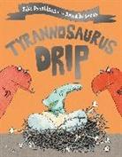 Julia Donaldson, David Roberts - Tyrannosaurus Drip