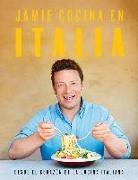 Jamie Oliver - Jamie cocina en Italia: Desde el corazón de la cocina italiana / Jamie's Italy