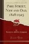 Houghton Mifflin Company - Park Street, New and Old, 1828-1923 (Classic Reprint)