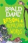 Susan Rennie - Roald Dahl's Rotsome & Repulsant Words