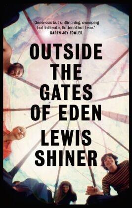 Shiner Lewis Shiner, Lewis Shiner - Outside the Gates of Eden