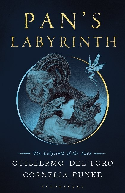 Guillermo del Toro, Cornelia Funke, Guillermo De Toro, Guillermo Del Toro, Sean Murray - Pan's Labyrinth - The Labyrinth of the Faun